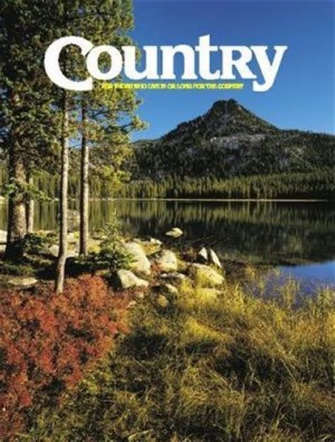 country magazine country magazine best subscription deal on internet for countrymagazine subscription