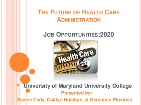 The Future Of Health Care Administration