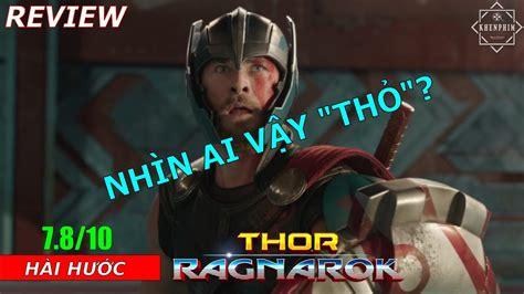Review phim Thor: TẬN THẾ Ragnarok: cười không nhặt được ...