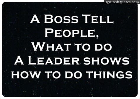 quotes  leadership difference   boss  leader