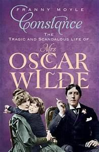 Constance: The Tragic and Scandalous Life of Mrs. Oscar ...