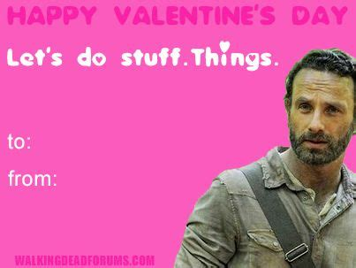 Happy Valentines Day Meme - happy valentine s day let s do stuff things the walking dead memes pinterest valentines