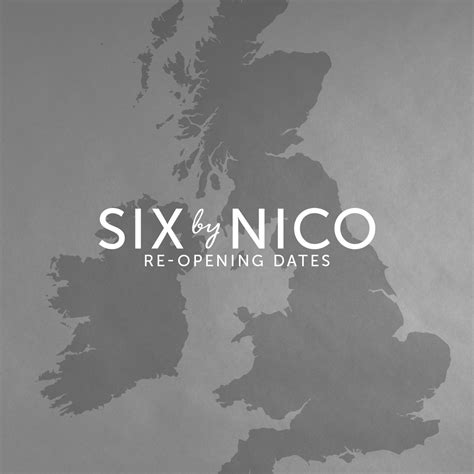 re-opening-dates - Six By Nico