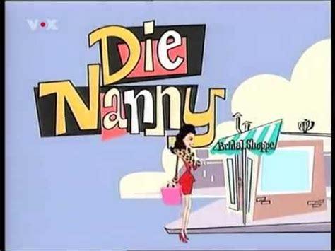 Die Nanny  Intro Deutsch Youtube