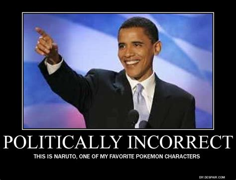 Politically Incorrect Memes - funny politically incorrect quotes quotesgram