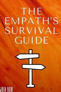 The Empath U0026 39 S Survival Guide