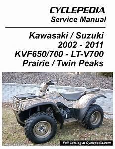 Kawasaki Kvf650 Brute Force    Kvf650 Kvf700 Prairie Suzuki Twinpeaks 700 Atv Printed Service Manual