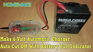 How To Make 6v Automatic Battery Charger At Home