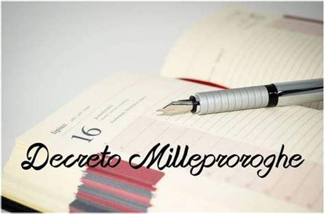 Testo Decreto Milleproroghe by Decreto Milleproroghe Proroghe Su Formazione E