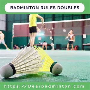 Rules Of Badminton Doubles