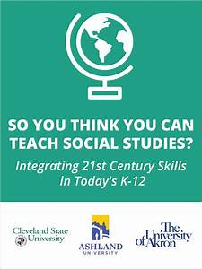 Teaching Social Studies - Integrating 21st Century Skills