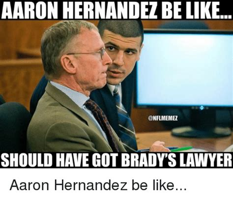 Aaron Meme 25 Best Memes About Aaron Hernandez Aaron Hernandez Memes