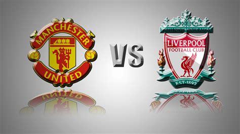 Manchester United Vs Liverpool  Premier League 20162017