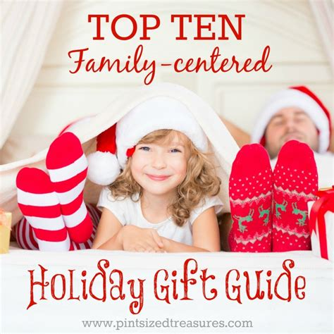 top ten family centered holiday gift guide