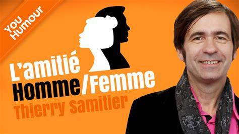 Amitié Homme Femme Citation Thierry Samitier L Amiti 233 Homme Femme