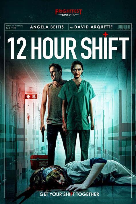 12 Hour Shift DVD Release Date | Redbox, Netflix, iTunes ...