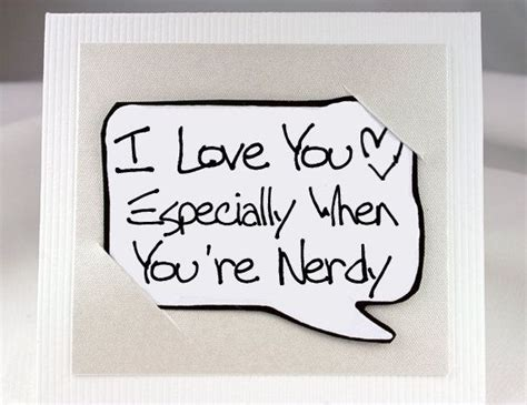 nerdy geekery quote card white love  card  nerdy