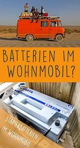 Wohnmobil Selbstausbau Elektrik : batterie wohnmobil die beste bordbatterie gibt es nicht ~ Jslefanu.com Haus und Dekorationen