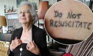 Joy Tomkins 81 Has 39do Not Resuscitate39 Tattoo On Her