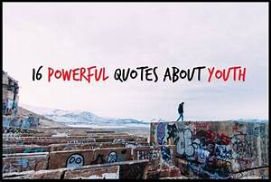 16 Powerful Quo... Youth Day Special Quotes