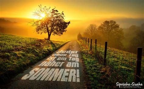 jeder neue tag ist ein tag naeher  sommer sprueche suche