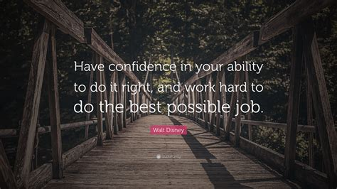 walt disney quote  confidence   ability