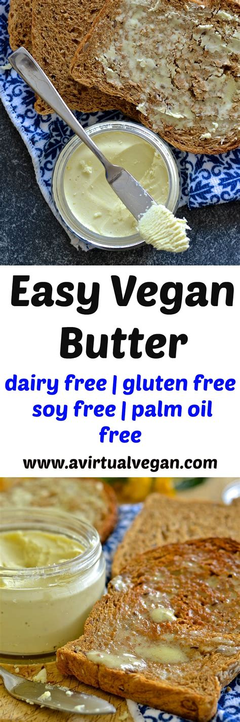 is margarine vegan easy vegan butter no emulsifiers ready in mins a virtual vegan