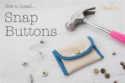 install snap buttons loganberry handmade