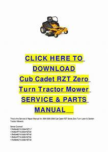 Cub Cadet Rzt Zero Turn Tractor Mower Service  U0026 Parts