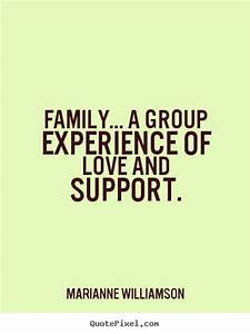 Marianne Williamson image quotes - Family... a group ...