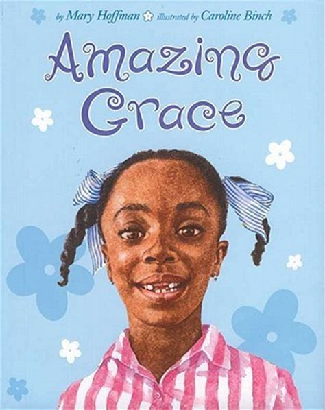 amazing grace  mary hoffman reviews discussion