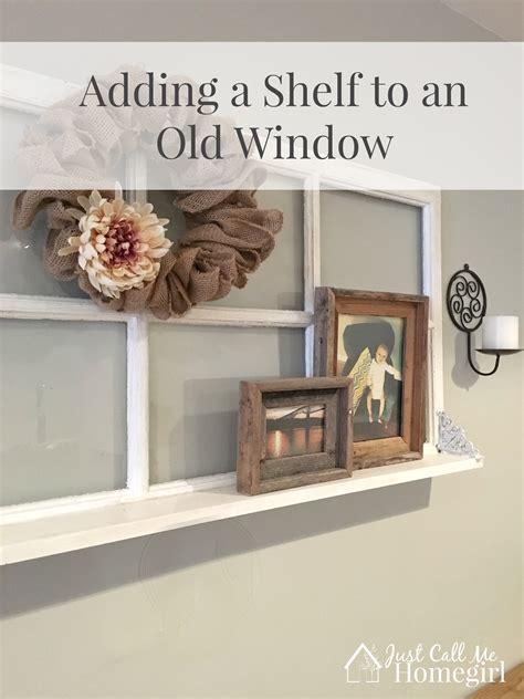 adding a shelf to an window just call me homegirl