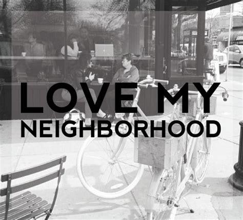 quotes  good neighborhoods quotesgram