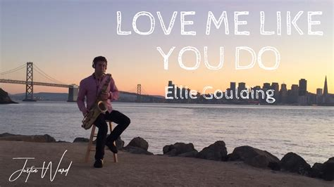 Love Me Like You Do (ellie Goulding Cover