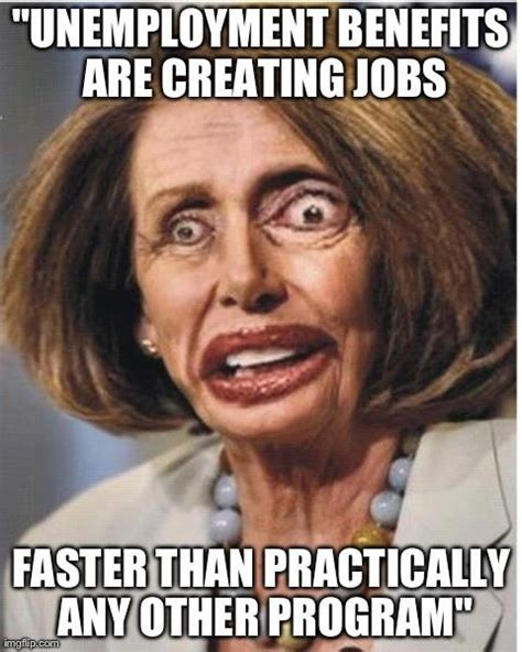 Pelosi Memes - nancy pelosi stupid quotes quotesgram