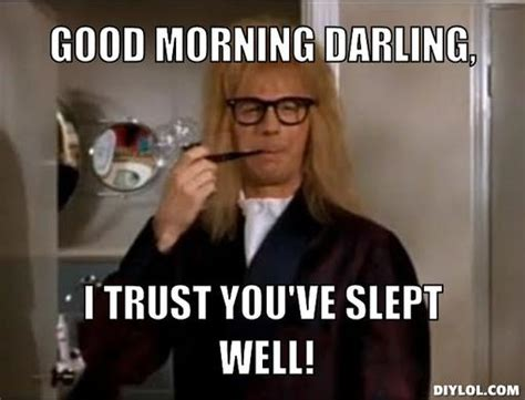 Good Morning Memes Funny - 41 hilarious good morning meme pictures images picsmine