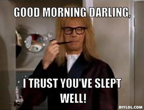 Good Meme Pictures - 41 hilarious good morning meme pictures images picsmine