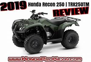 2019 Honda Recon 250 Atv Review    Specs  U0026 Features