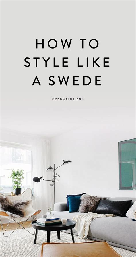 swedish home decor how to style your space like a in 2019 home decor