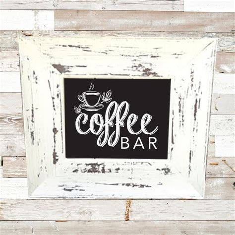 It's easy to paint the frame if you're looking for a different color. Coffee Bar Sign / Coffee Bar / Rustic Coffee Bar ...