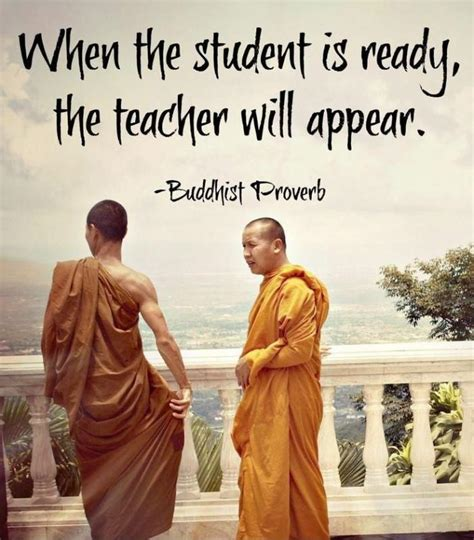 When The Student Is Ready, The Master Appears  Picture Quotes