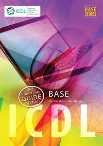 The Practical Guide To The Icdl Base Ebook