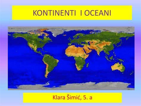 PPT - KONTINENTI I OCEANI PowerPoint Presentation, free download - ID:5312139