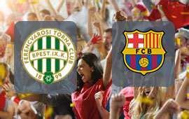 Ferencvaros vs Barcelona 10/03/2021 placar ao vivo resultado
