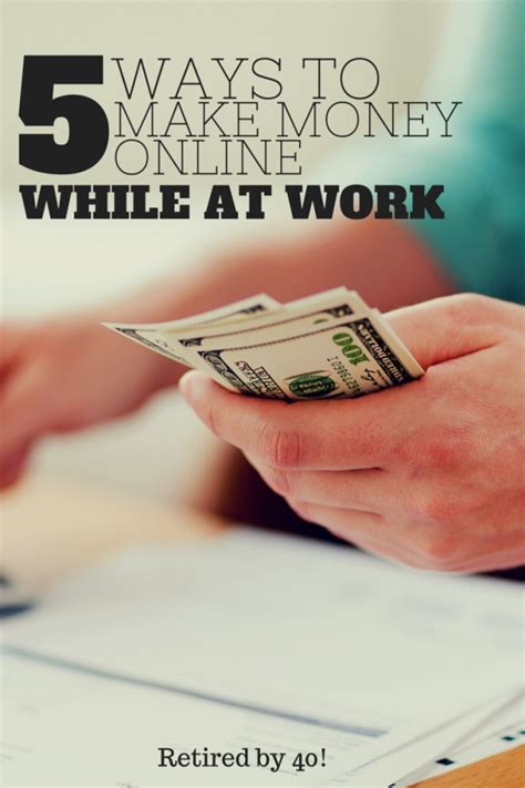 5 Ways To Make Money Online  While You're At Work!  Living On Fifty