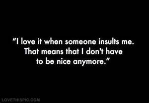 I love it when ... Insult Love Quotes