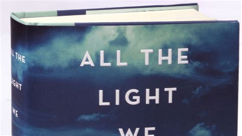 All The Light Cannot See Anthony Doerr New