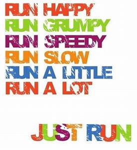 Just RUN for good Health   Daily Inspirations for Healthy ...