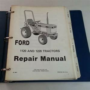 1987 Ford 1120  U0026 1220 Tractor Repair Manual With 1995