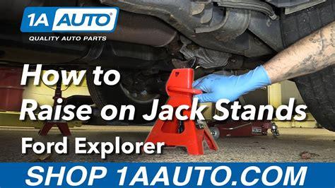 raise    ford explorer  jack stands  auto